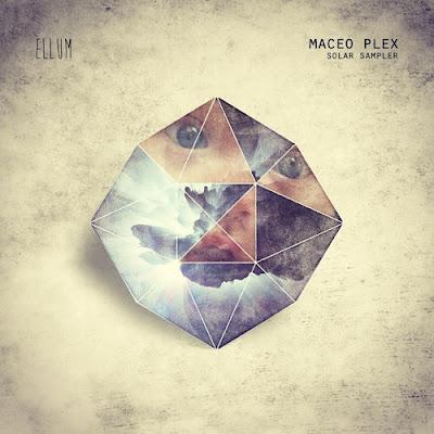 Maceo Plex - Solar Sampler