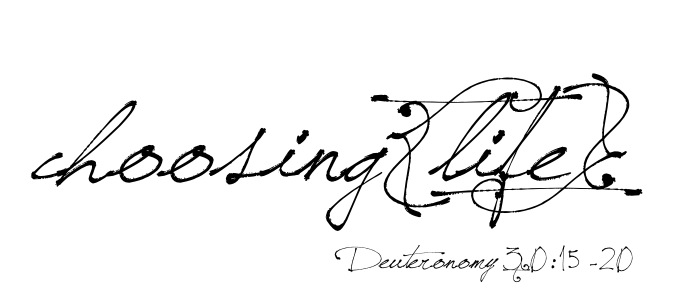 choosing{life}