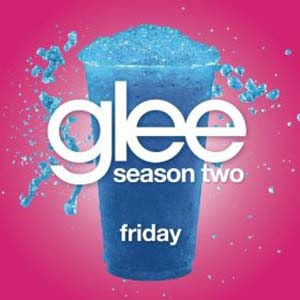 Glee - Friday Lyrics | Letras | Lirik | Tekst | Text | Testo | Paroles - Source: mp3junkyard.blogspot.com