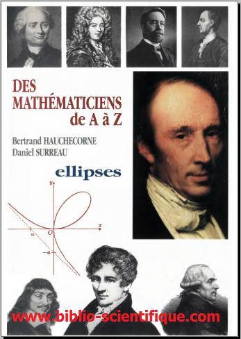 Livre : Des mathématiciens de A à Z - Ellipses, 1996