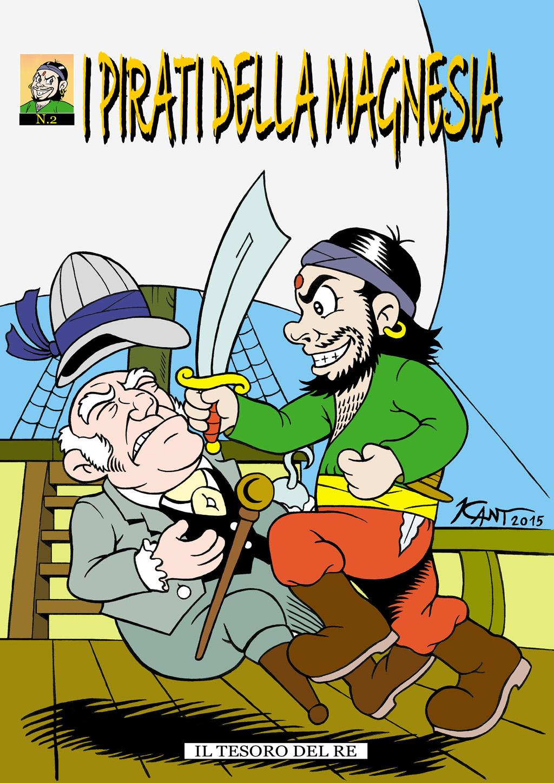 Il tesoro del Re - Pirati della Magnesia #2