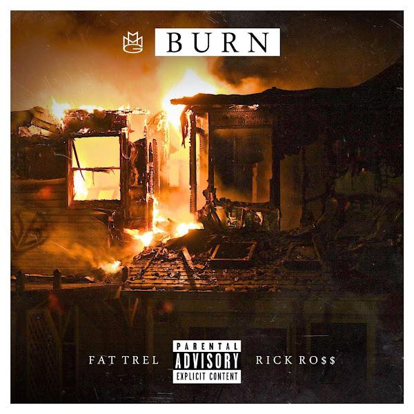 Fat Trel - Burn (feat. Rick Ross) - Single Cover