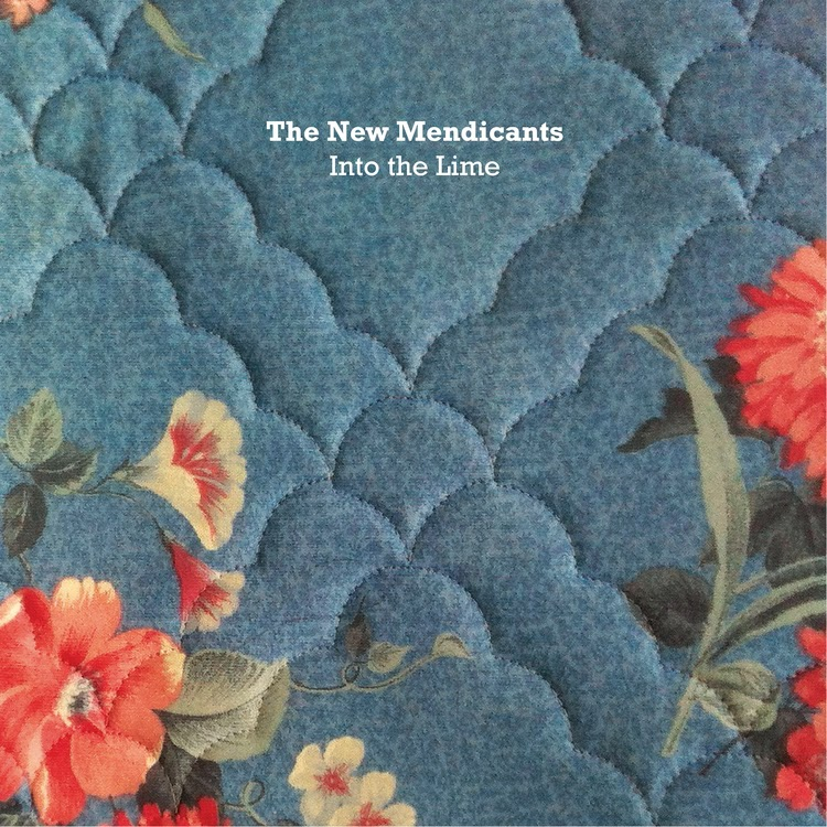 THE NEW MENDICANTS - (2014) Into the lime