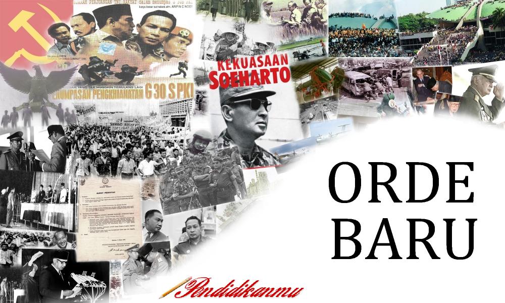 Sejarah Masa Orde Baru Terlengkap