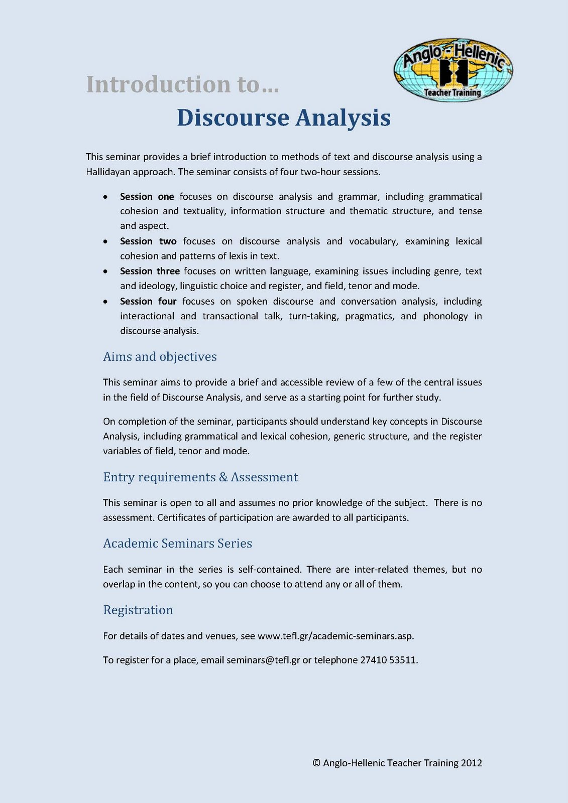 spoken discourse analysis turn taking A conversation is the taking of turns at holding the discourse analysis (da) general term for a number of approaches to analyzing written, spoken.