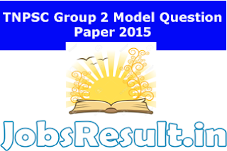 TNPSC Group 2 Model Question Paper 2015
