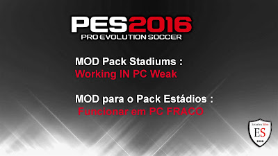 PES 2016 MOD Pack Stadiums for PC Weak by Estarlen Silva