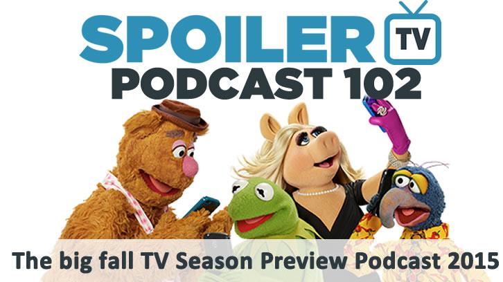STV Podcast 102 - The Big Fall TV Season Preview 2015