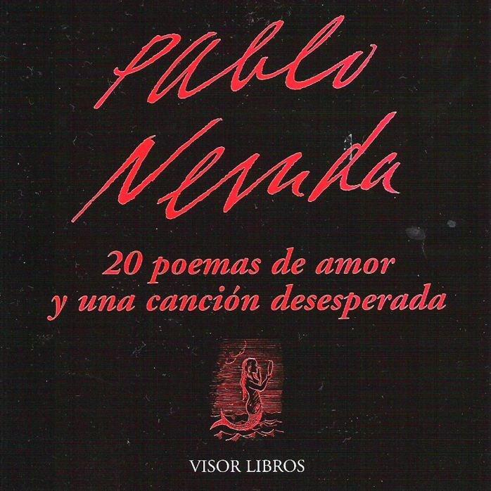 20 poemas de amor y una: