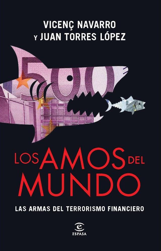 Vicenç Navarro - Los Amos del Mundo