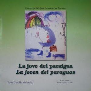 Colección Cuentos de la Luna: La joven del Paragüas