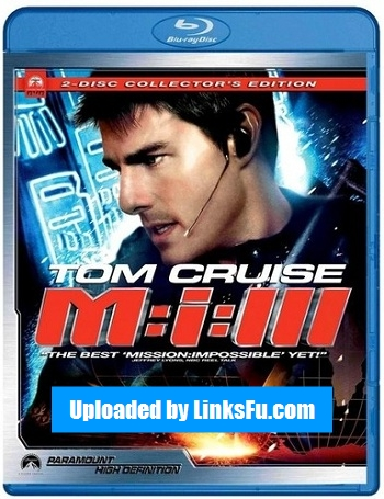 Mission Impossible III 2006 m720p BluRay
