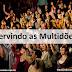 Servindo as Multidões