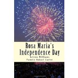 Rosa Maria's Independence Day