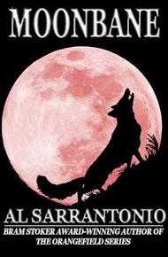 Moonbane by Al Sarrantonio