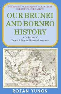 Coming Soon - Our Brunei & Borneo History