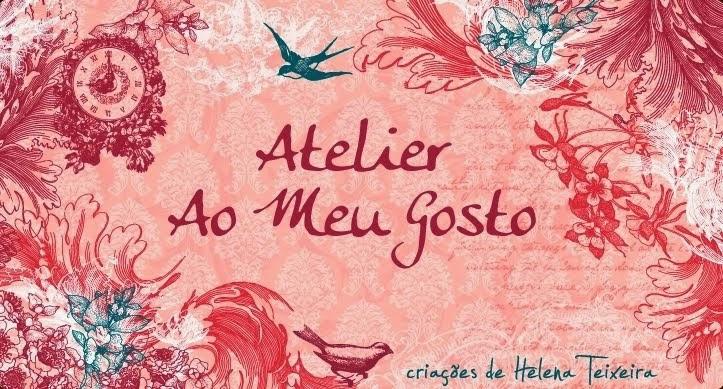 * Atelier Ao Meu Gosto *