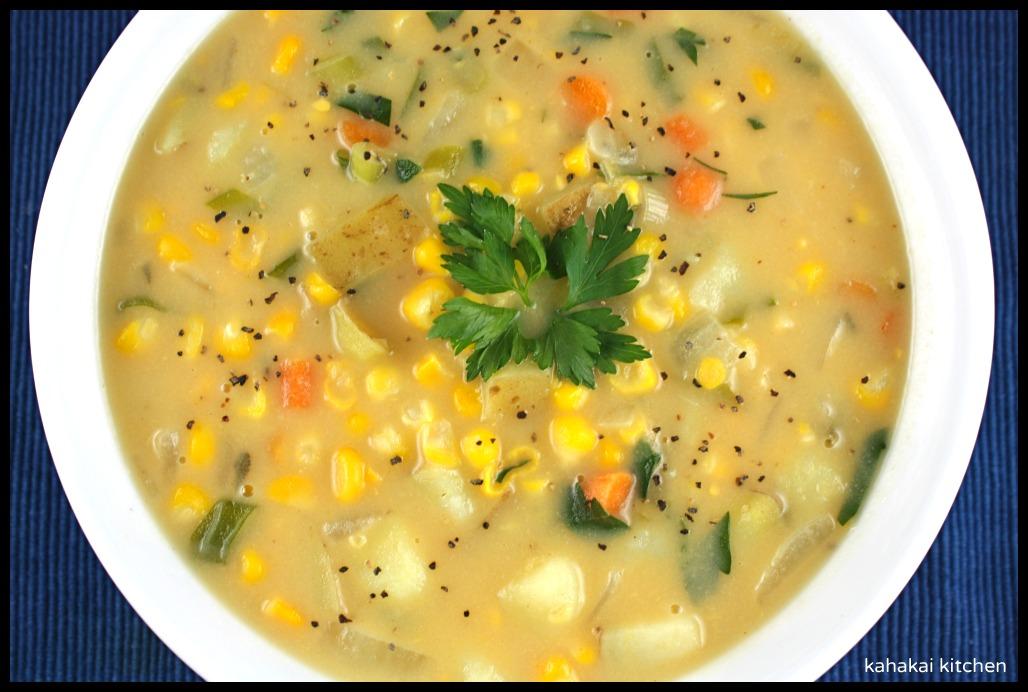 Kahakai Kitchen: Corn and Cheese Chowder Made Dairy Free (Not That You ...