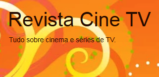 REVISTA CINE TV - POR VALDEMIR FERNANDES