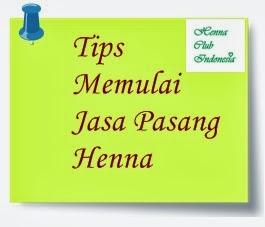 http://hennaclubindonesia.blogspot.in/2014/01/tips-memulai-jasa-pasang-henna.html