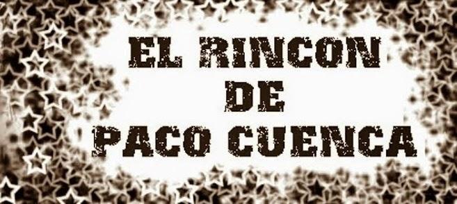 El Rincón de Paco Cuenca