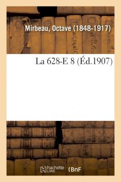 """""""La 628-E8"""", Hachette-BnF, 2018"""