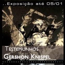Exposição 'Testemunhos - Gershon Knispel'