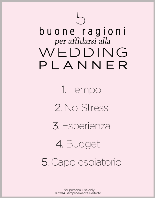 5 buone ragioni per affidarsi wedding planner tips planning matrimonio