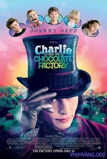Charlie Và Nhà Máy Sô-Cô-La - Charlie And The Chocolate Factory (2005)