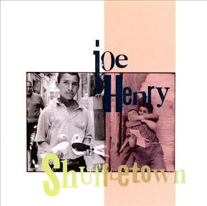 Joe Henry -Shuffletown-1990-