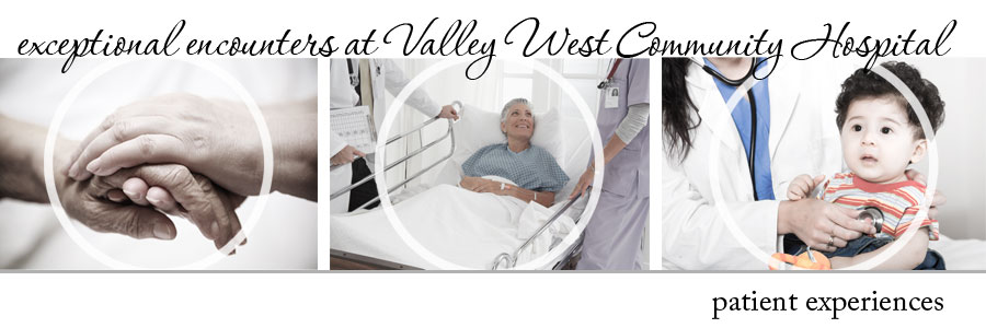 Exceptional Encounters at Valley West Hospital