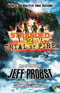 Trial by Fire Stranded Book 2 Download PDF For Free