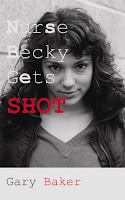 NURSE BECKY GETS SHOT - thriller / crime caper
