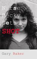 NURSE BECKY GETS SHOT - thriller / crime caper