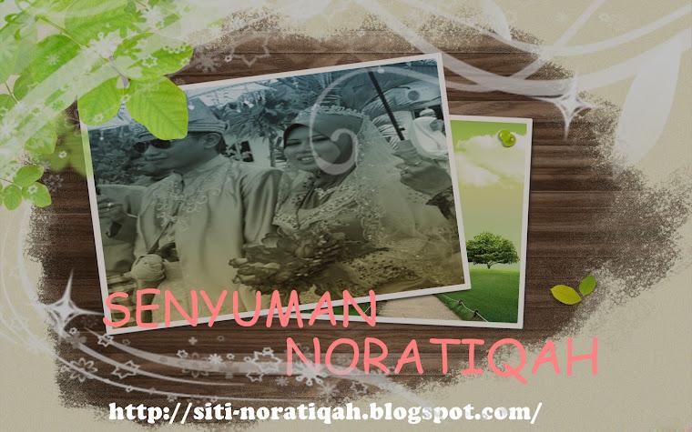 SENYUMAN NORATIQAH