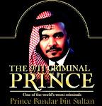 Bandar Bin Sultan Saudi-American Hit man