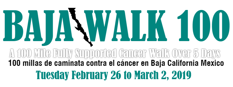 Baja Walk 100 - The 100 Mile Baja Cancer Walk