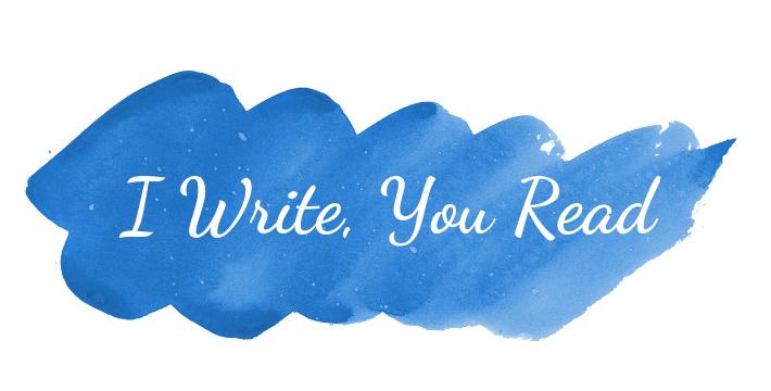I Write, You Read