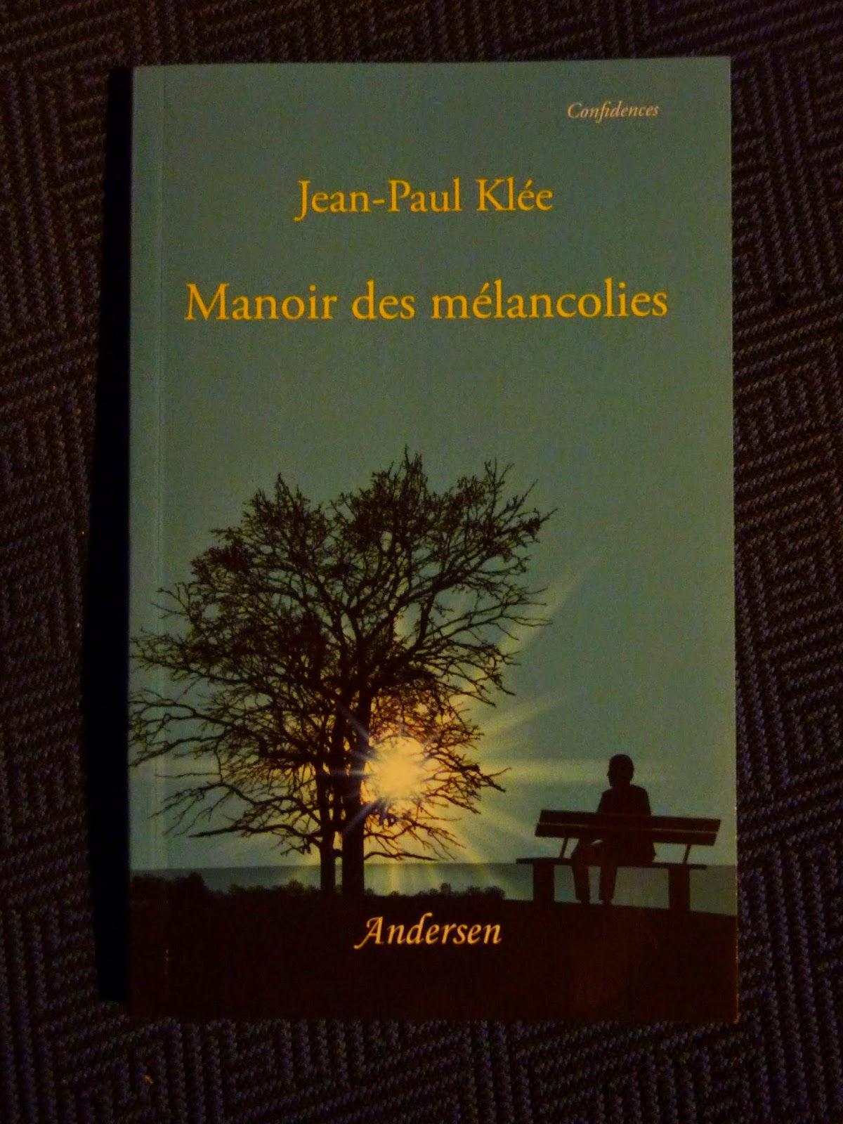 Manoir des mélancolies - Jean-Paul Klée