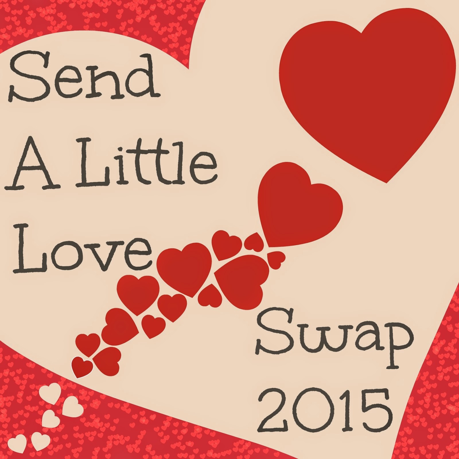 Im joining the Send a Little Love Swap 2015