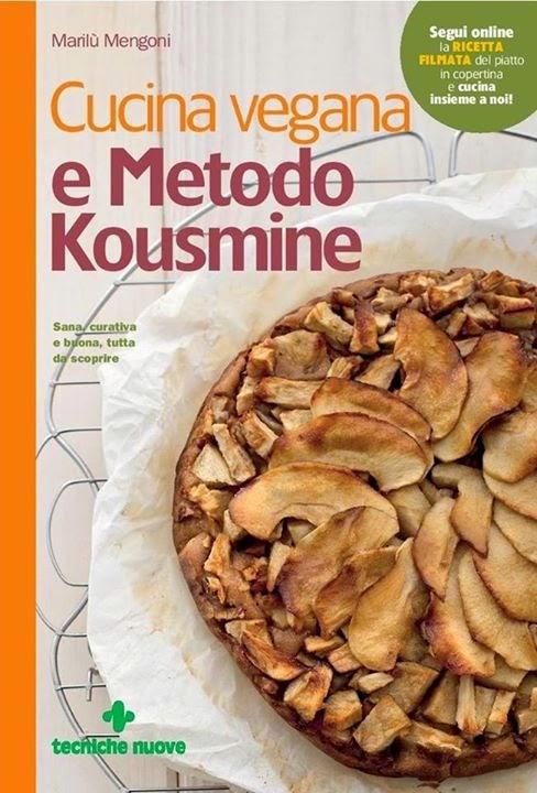 Cucina vegana e Metodo Kousmine