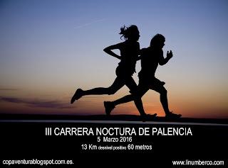 "III EDICIÃ""N CARRERA NOCTURNA DE PALENCIA"