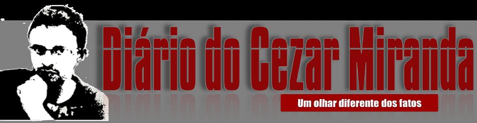 Diário do Cezar Miranda