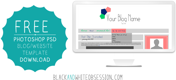 Free Blog Website Photoshop Template + Tutorial | www.blackandwhiteobsession.com