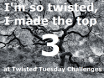 Top 3 Twisted Tuesday