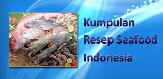 Resep Seafood Indonesia Aplikasi Android