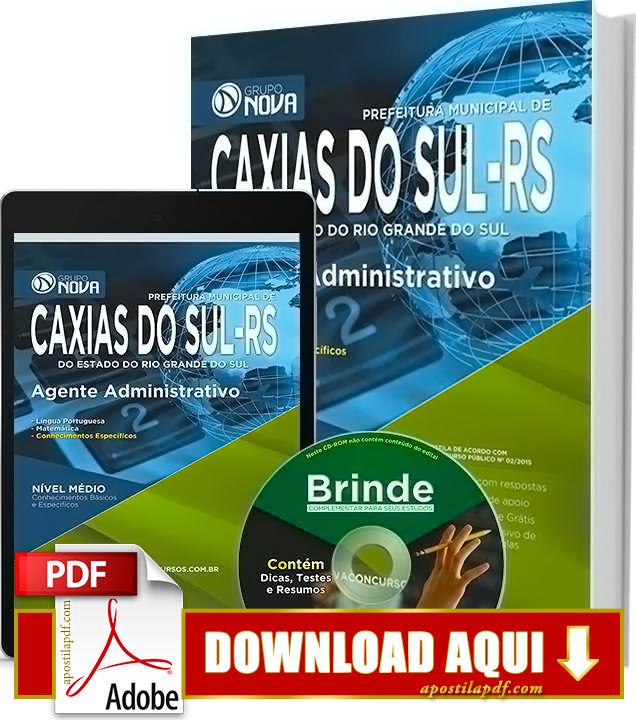 Apostila Prefeitura de Caxias do Sul 2015 PDF Download Grátis Agente Administrativo