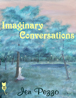 """Imaginary Conversations"" by Jen Pezzo"
