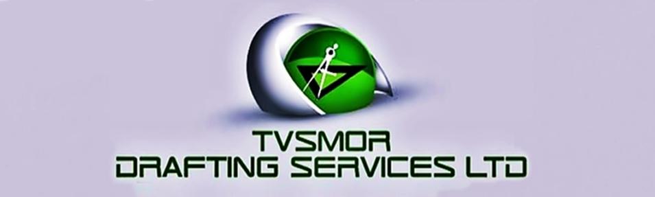 TVSMOR DRAFTING SERVICES LTD