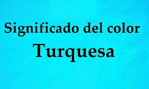 Significado del color turquesa related keywords for Color azul turquesa